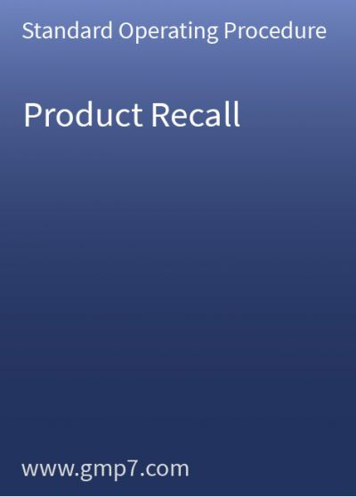 Product Recall - GMP SOP
